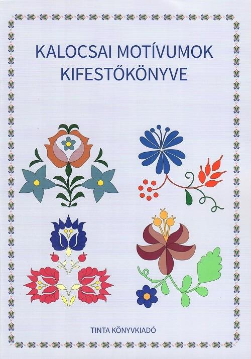 fb9ccce90c Kalocsai motívumok kifestőkönyve - Néptáncosok Kellékboltja