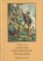 A magyar tánctörténet évszázadai