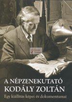 A népzenekutató Kodály Zoltán