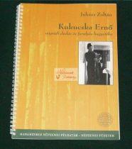 Kukucska Ernő hagyatéka + CD melléklet