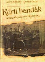 Kürti bandák + CD melléklet