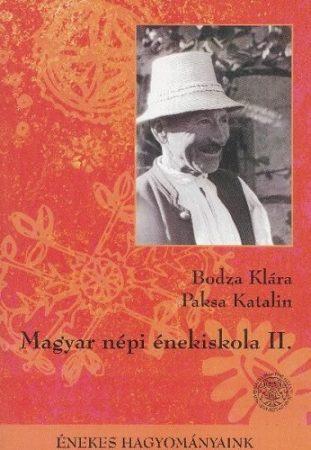 Magyar Népi Énekiskola II. + CD melléklet