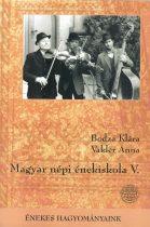 Magyar népi énekiskola V. + CD melléklet