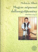 Magyar népzenei dallamgyűjtemény Bőgő + CD melléklet