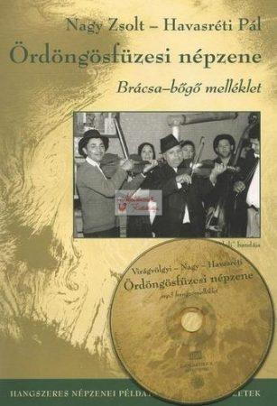 Ördöngősfüzesi népzene Brácsa-Bőgő + CD melléklet