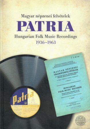 Pátria Magyar népzenei felvétetelek 1936-1963