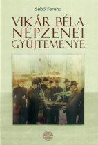 Vikár Béla népzenei gyűjtései