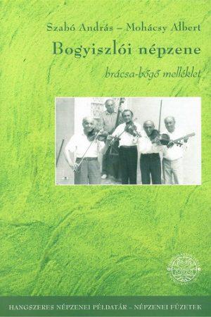 Bogyiszlói népzene - brácsa-bőgő melléklet+dvd