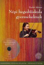 Népi hegedűiskola gyermekeknek + CD melléklet