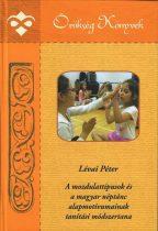A mozdulattípusok és a magyar néptánc alapmotívumainak tanítási módszertana