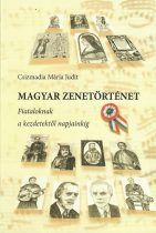 Magyar zenetörténet fiataloknak és kezdetektől napjainking