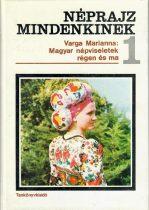 Magyar népviseletek régen és ma - Antikvár könyv