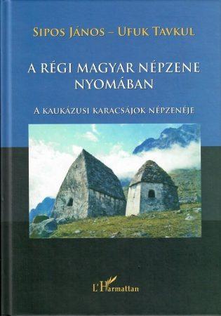 A régi magyar népzene nyomában