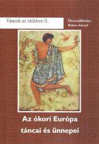 Az ókor táncai és ünnepei