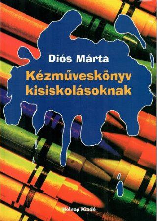 Kézműveskönyv kisiskolásoknak