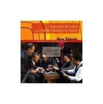 cd Balogh K. és a Gipsy Cimbalom: Aven Shavale