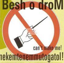 cd Besh o droM: Nekemtenemmutogatol