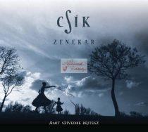 cd Csík zenekar: Amit a szívedbe rejtesz