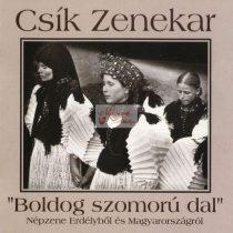 cd Csík Zenekar: Boldog szomorú dal