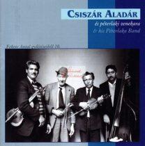 cd Csiszár Aladár és péterlaki zenekara