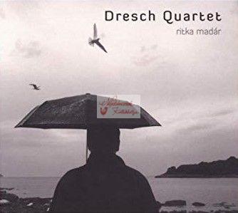 cd Dresch Quartett: Ritka madár