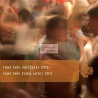 cd Fonó Folk Váolgatás 2012
