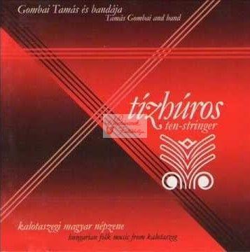cd Gombai Tamás és zenekara: Tízhúros