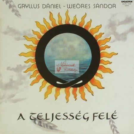 cd Gryllus-Weöres: A teljesség felé