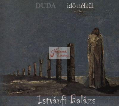 cd Istvánfi Balázs: Duda idő nélkül