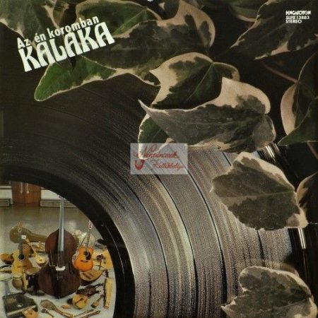 cd Kaláka: Az én koromban
