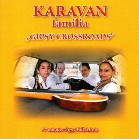cd Karaván Família: Gipsy Crossroads