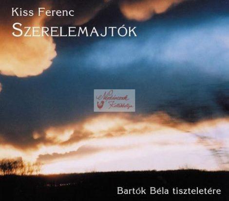 cd Kiss Ferenc: Szerelemajtók