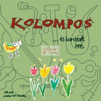 cd Kolompos és barátaik 1995.