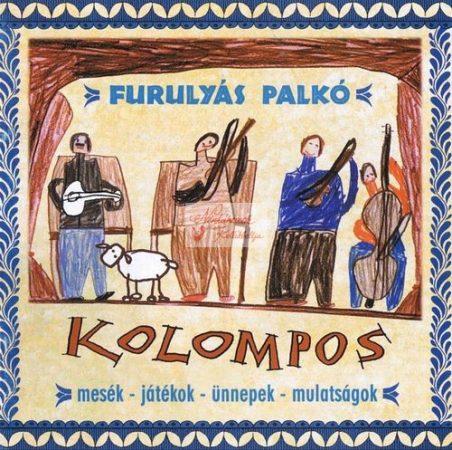 cd Kolompos: Furulyás Palkó