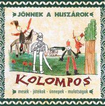 cd Kolompos: Jönnek a huszárok