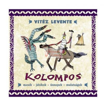 cd Kolompos: Vitéz Levente