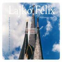 cd Lajkó Félix: Makovecz turné