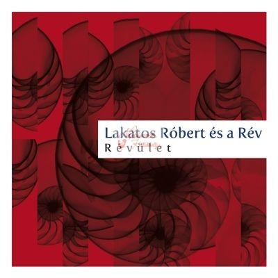 cd Lakatos Róbert és a Rév: Révület