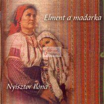 cd Nyisztor Ilona: Elment a madárka