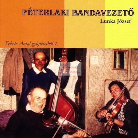 cd Péterlaki Bandavezető: Lunka József