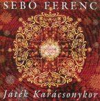 cd Sebő Ferenc: Játék karácsonykor