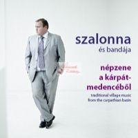 cd Szalonna és bandája: Népzene a Kárpát-medencéből