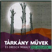 cd Tárkány Művek-Dresch: Őszi vázlatok