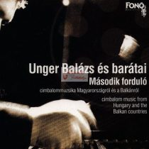 cd Unger Balázs: Második forduló