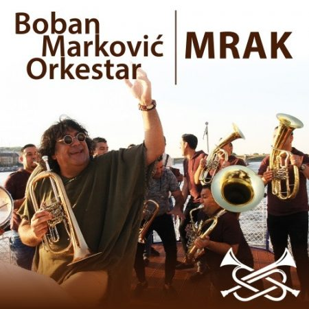 cd Boban Markovic Orkestar: Mrak