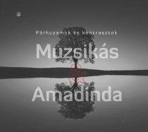 cd Muzsikás-Amadinda: Párhuzamok és kontrasztok