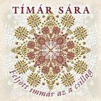 cd Tímár Sára: Feljött immár az a csillag