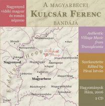 cd A magyarbecei Kulcsár Ferenc és bandája