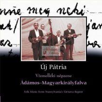cd Új pátria: Ádámos-Magyarkirályfalva