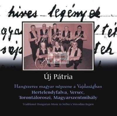 cd Új pátria: Hertelndyfalva, Versec